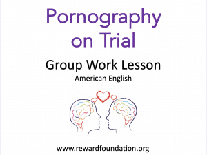 Pornography on Trial Group Work (American English)