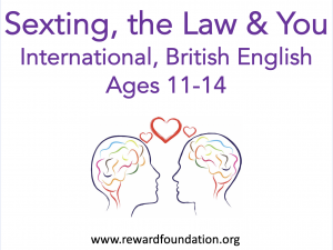 Sexting, the Law & You (International, British English), Ages 11-14
